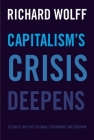 Capitalism's Crisis Deepens: Essays on the Global Economic Meltdown Cover Image