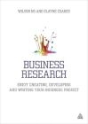 Business Research: Enjoy Creating, Developing and Writing Your Business Project Cover Image