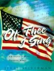 Of Thee I Sing: Lyrics and Music for Americas Most Patriotic Songs Cover Image