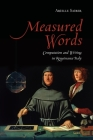Measured Words: Computation and Writing in Renaissance Italy (Toronto Italian Studies) Cover Image