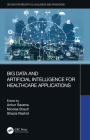 Big Data and Artificial Intelligence for Healthcare Applications Cover Image