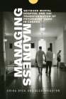 Managing Madness: Weyburn Mental Hospital and the Transformation of Psychiatric Care in Canada Cover Image