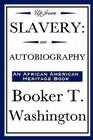 Up from Slavery: An Autobiography (an African American Heritage Book) Cover Image