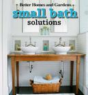 Small Bath Solutions (Better Homes and Gardens Home) Cover Image