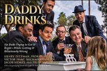 Daddy Drinks: Six Dads Trying to Get It Right--While Getting It Hilariously Wrong Cover Image