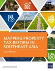 Mapping Property Tax Reform in Southeast Asia Cover Image
