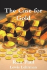 The Case for Gold Cover Image