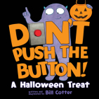 Don't Push the Button!: A Halloween Treat Cover Image