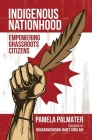 Indigenous Nationhood: Empowering Grassroots Citizens Cover Image