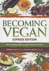 Becoming Vegan Express Edition Cover Image