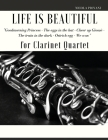 Life is beautiful for Clarinet Quartet: You will find the main themes of this wonderful movie: Good morning Princess, The eggs in the hat, Cheer up .. Cover Image