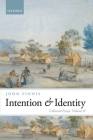 Intention and Identity: Collected Essays Volume II Cover Image