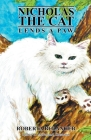 Nicholas the Cat Lends a Paw (Book II #2) Cover Image
