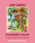 Annabelle's Secret: A Story about Sexual Abuse Cover Image