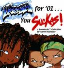 Fresh for '01 . . . You Suckas (Boondocks) Cover Image
