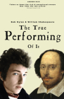 The True Performing of It: Bob Dylan & William Shakespeare Cover Image