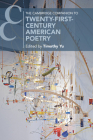 The Cambridge Companion to Twenty-First-Century American Poetry (Cambridge Companions to Literature) Cover Image