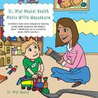 Dr. Mini Mental Health Meets Willie Wannaknow: A Children's Book Series Dedicated to Fostering Mental Health Awareness and Dialogue. (Book 1: Meeting Cover Image