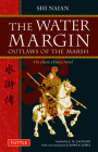 The Water Margin: Outlaws of the Marsh: The Classic Chinese Novel (Tuttle Classics) Cover Image