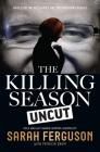 The Killing Season Uncut Cover Image
