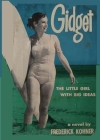 Gidget, The Little Girl with Big Ideas Cover Image