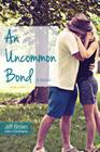 An Uncommon Bond Cover Image