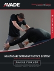Healthcare Defensive Tactics System: Student Manual Cover Image