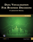 Data Visualization for Business Decisions: A Laboratory Manual Cover Image