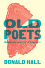 Old Poets: Reminiscences and Opinions Cover Image