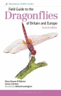 Field Guide to the Dragonflies of Britain and Europe: 2nd edition (Field Guides) Cover Image