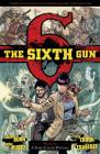 The Sixth Gun Vol. 4: A Town Called Penance Cover Image