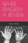 White Fragility: A Review Cover Image
