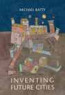 Inventing Future Cities Cover Image