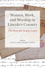 Women, Work, and Worship in Lincoln's Country: The Dumville Family Letters Cover Image