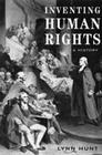 Inventing Human Rights: A History Cover Image