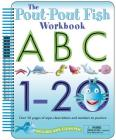 The Pout-Pout Fish: Wipe Clean Workbook ABC, 1-20: Over 50 Pages of Wipe-Clean Letters and Numbers to Practice (A Pout-Pout Fish Novelty) Cover Image