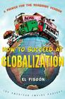 How to Succeed at Globalization: A Primer for Roadside Vendors Cover Image