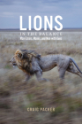 Lions in the Balance: Man-Eaters, Manes, and Men with Guns Cover Image