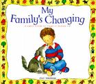 My Family's Changing (First Look at Books) Cover Image