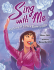 Sing with Me: The Story of Selena Quintanilla Cover Image