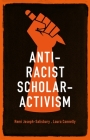 Anti-Racist Scholar-Activism Cover Image