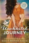 Uncharted Journey: Large Print Cover Image