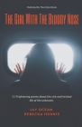 The Girl With The Bloody Nose Cover Image