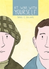At War with Yourself: A Comic about Post-Traumatic Stress and the Military Cover Image