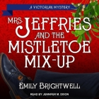 Mrs. Jeffries & the Mistletoe Mix-Up Lib/E Cover Image