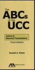 The ABCs of the UCC: Article 9: Secured Transactions Cover Image