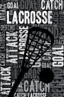 Lacrosse Journal: Cool Blank Lined Lacrosse Lovers Notebook for Player and Coach Cover Image
