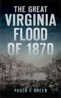 Great Virginia Flood of 1870 Cover Image