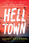 Helltown: The Untold Story of Serial Murder on Cape Cod Cover Image
