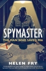Spymaster: The Man Who Saved MI6 Cover Image